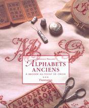 Alphabets anciens - a broder au point de croix - Intérieur - Format classique