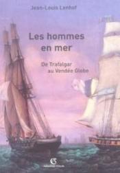 Les hommes en mer - de trafalgar au vendee globe - Couverture - Format classique