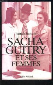 Sacha Guitry Et Les Femmes - Couverture - Format classique