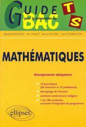 Guide Pour La Preparation Au Bac Ts Mathematiques Enseignement Obligatoire 15 Bacs Blancs Exercices - Intérieur - Format classique