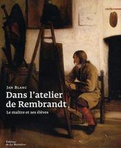Dans l'atelier de rembrandt - Intérieur - Format classique