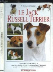 Jack russel terrier ; guide photo - Couverture - Format classique