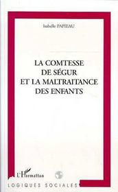 La Comtesse De Segur Et La Maltraitance Des Enfants - Intérieur - Format classique