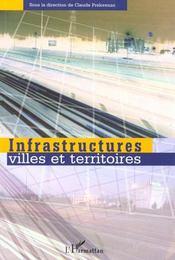 Infrastructures ; Villes Et Territoires - Intérieur - Format classique