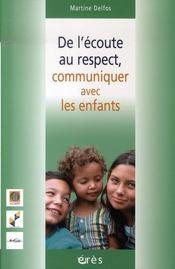 De l'écoute au respect, communiquer avec les enfants - Intérieur - Format classique