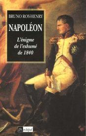 Napoleon - l'enigme de l'exhume de 1840 - Intérieur - Format classique