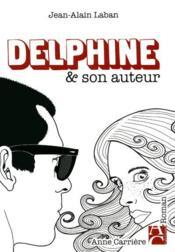 Delphine & son auteur - Couverture - Format classique