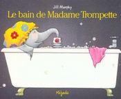 Le bain de Madame Trompette - Intérieur - Format classique