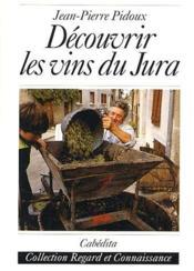 Découvrir les vins du Jura - Couverture - Format classique
