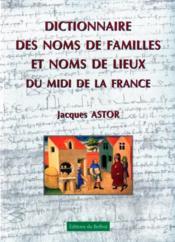 Dictionnaire des noms de familles et de lieux du midi de la france - Couverture - Format classique