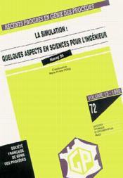 Recents progres en genie des procedes n. 72 vol. 13 - 1999 : la simulation : quelques aspects en sci - Couverture - Format classique