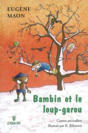 Bambin Et Le Loup-Garou - Couverture - Format classique