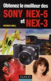 Obtenez le meilleur des Sony NEX-5 et NEX-3 - Couverture - Format classique