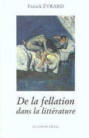 De la fellation dans la litterature - Intérieur - Format classique
