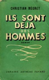 Ils Sont Deja Des Hommes. - Couverture - Format classique