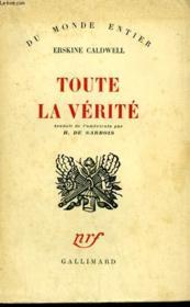 Toute La Verite. ( This Very Earth ). - Couverture - Format classique