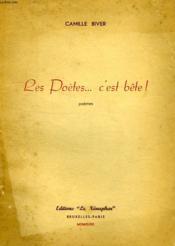 Les Poetes... C'Est Bete ! - Couverture - Format classique