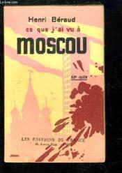 Ce que j'ai vu à Moscou - Couverture - Format classique