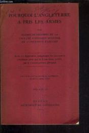 Pourquoi L'Angleterre A Pris Les Armes / Deuxieme Edition Revue Et Contenant Le Livre Jaune Russe. - Couverture - Format classique