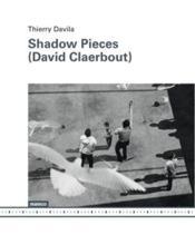 Shadow pieces (David Claerbout) - Couverture - Format classique
