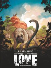 Love T.5 ; le molosse - Couverture - Format classique