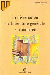 La Dissertation De Litterature Generale Et Comparee. - Intérieur - Format classique