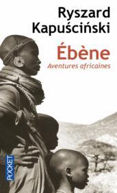 Ébène ; aventures africaines - Couverture - Format classique