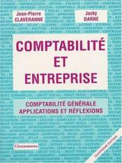 Comptabilité et entreprise ; comptabilité générale, applications et réflexions (4e édition) - Couverture - Format classique
