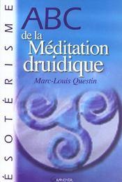 Abc de la méditation druidique - Intérieur - Format classique