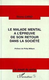Le malade mental à l'épreuve de son retour dans la société - Intérieur - Format classique