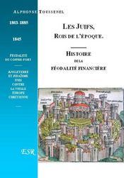 Les Juifs, Rois De L'Epoque - Couverture - Format classique