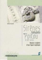 Sirenes romanes en poitou xie-xiie siecles - Intérieur - Format classique