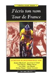 J'écris ton nom Tour de France - Couverture - Format classique