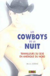 Les cowboys de la nuit ; travailleurs du sexe en amerique du nord - Intérieur - Format classique