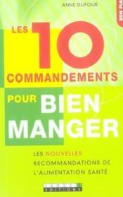 Les 10 Commandements Pour Bien Manger - Couverture - Format classique
