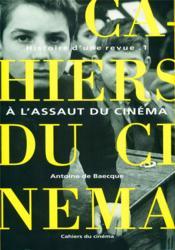 Histoire d'une revue t.1 ; à l'assaut du cinéma - Couverture - Format classique