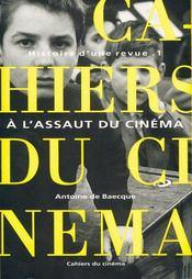 Histoire d'une revue t.1 ; à l'assaut du cinéma - Intérieur - Format classique