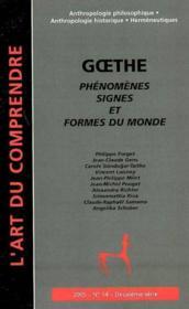 Goethe, phénomènes, signes et formes du monde - Couverture - Format classique