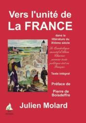 Vers l'unité de la France dans la littérature du XV siècle - Couverture - Format classique