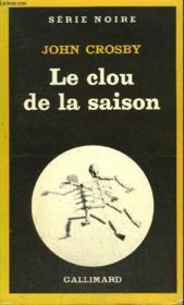 Collection : Serie Noire N° 1849 Le Clou De La Saison - Couverture - Format classique
