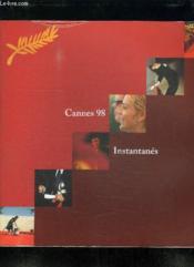 Cannes 98 Instantanes. - Couverture - Format classique