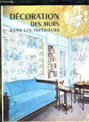 Decoration Des Murs Dans Les Interieurs. - Couverture - Format classique
