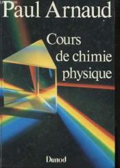 Chimie Physique Cours - Couverture - Format classique