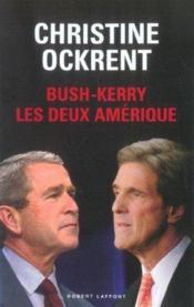 BUSH-KERRY les deux Amérique - Couverture - Format classique