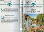 Une Ballade Pour Rose Gillis Suivi De Medecin Dans Les Highlands (Doctor Alone - A Song For Dr Rose) - Couverture - Format classique
