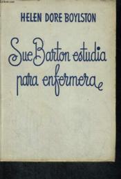 Sue Barton Estudia Para Enfermera - Couverture - Format classique