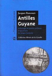 Antilles Guyane ; anthologie de la poésie antillaise et guyanaise de langue francaise - Intérieur - Format classique