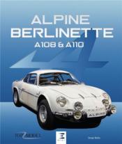 Alpine Berlinette A108 et A110 - Couverture - Format classique
