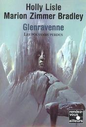 Glenravenne ; Les Pouvoirs Perdus - Intérieur - Format classique