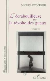 Ecrabouilleuse (L') Ou La Revolte Des Gueux - Couverture - Format classique
